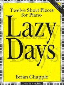 Chapple: Lazy Days for Piano published by Chester