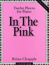 Chapple: In the Pink for Piano published by Chester