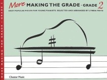More Making the Grade : Grade 2 Piano published by Chester