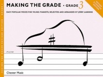 Making The Grade: Grade 3 Piano Revised Edition published by Chester