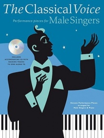The Classical Voice - Performance Pieces for Male Singers Book & CD published by Chester
