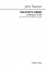 Tolstoy's Creed SSAATTBB by Tavener published by Chester