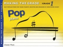 Making The Grade: Grade 1 Pop Piano published by Chester