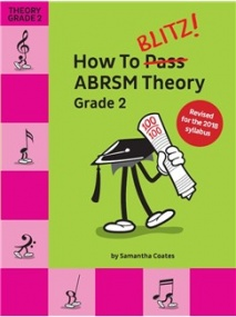 How To Blitz! ABRSM Theory Grade 2 published by Chester Music