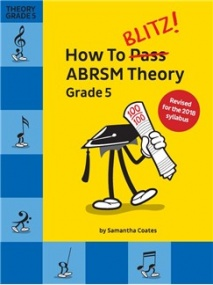 How To Blitz! ABRSM Theory Grade 5 published by Chester Music