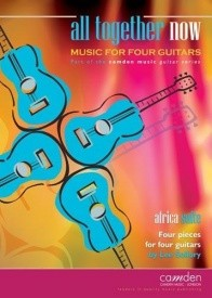 All Together Now: Africa Suite for 4 Guitars by Sollory published by Camden