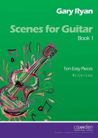 Scenes for Guitar Book 1 (Easy) by Ryan published by Camden