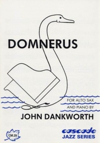 Dankworth: Domnerus for Alto Saxophone published by Cascade