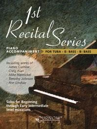 1st Recital Series Piano Accompaniment for Tuba/Eb/Bb Bass published by Curnow