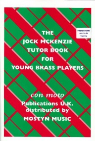 Jock McKenzie Tutor Book 1 for French Horn published by Mostyn Music