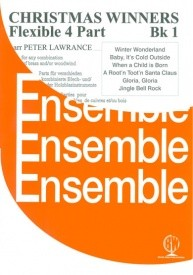 Christmas Winners Book 1 for Flexible 4 Part Ensemble for Woodwind and/or Brass published by Brasswind