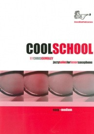 Gumbley: Cool School for Tenor Saxophone published by Brasswind