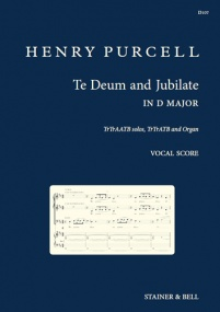 Purcell: Te Deum Laudamus And Jubilate Deo In D published by Stainer & Bell