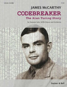 McCarthy: Codebreaker (Vocal Score) published by Stainer & Bell