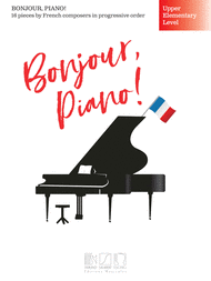 Bonjour, Piano - Upper Elementary Level published by Durand