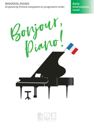 Bonjour, Piano - Early Intermediate Level published by Durand