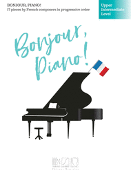 Bonjour, Piano - Upper Intermediate Level published by Durand