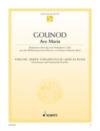 Gounod: Ave Maria for Cello or Violin published by Schott