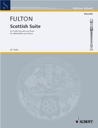 Fulton: Scottish Suite for Treble Recorder published by Schott