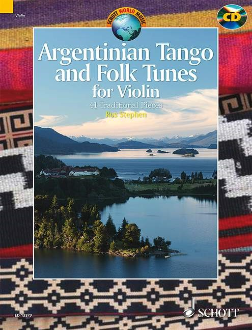 Argentinian Tango and Folk Tunes for Violin Book & CD published by Schott