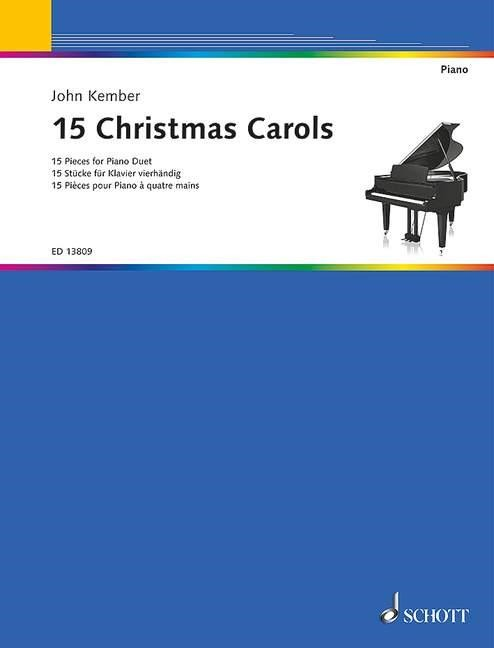 15 Christmas Carols for Piano Duet published by Schott