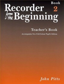 Recorder from the Beginning 2 Teachers Book published by E J A