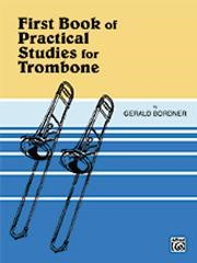 Bordner: First Book of Practical Studies for Trombone published by Warner