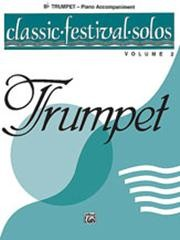 Classic Festival Solos Volume 2 Piano Accompaniment for Trumpet published by Alfred