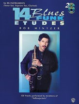 14 Blues & Funk Etudes for Bb Instruments by Mintzer published by Warner