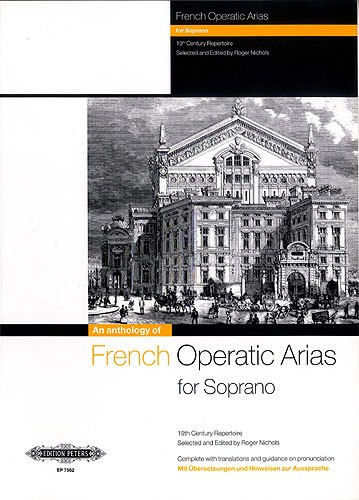 An Anthology of French Operatic Arias for Soprano published by Peters Edition