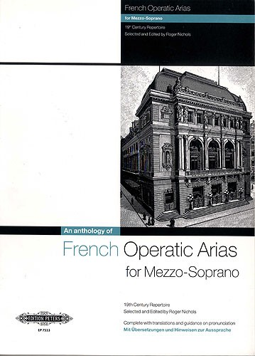 An Anthology of French Operatic Arias for Mezzo published by Peters Edition