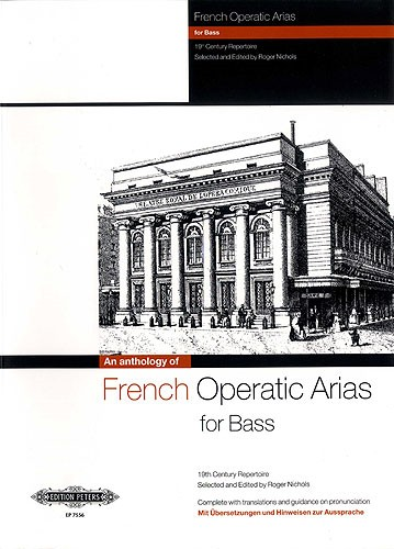 An Anthology of French Operatic Arias for Bass published by Peters Edition