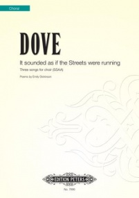 Dove: It Sounded as if the Streets Were Running SSAA published by Peters Edition