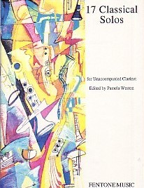 17 Classical Solos for unaccompanied Clarinet published by Fentone