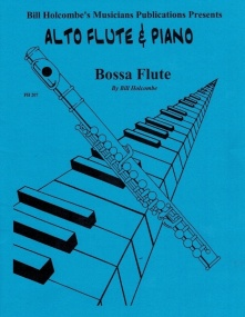 Holcombe: Bossa Flute for Alto Flute published by Musicians Publications