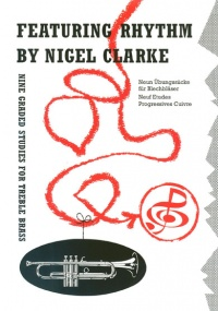 Clarke: Featuring Rhythm for Treble Clef Brass published by Brasswind