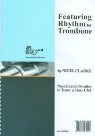 Featuring Rhythm by Clarke for Trombone (Bass Clef) published by Brasswind