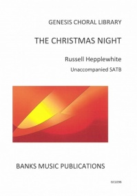 The Christmas Night SATB by Hepplewhite published by Banks