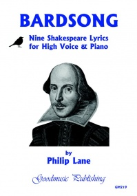 Lane: Bardsong - Nine Shakespeare Lyrics for High Voice and Piano published by Goodmusic