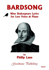 Lane: Bardsong - Nine Shakespeare Lyrics for Low Voice and Piano published by Goodmusic