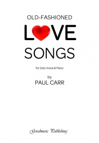 Carr: Old Fashioned Love Songs published by Goodmusic