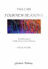 Carr: Four New Seasons published by Goodmusic - Vocal Score