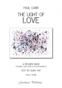 Carr: The Light of Love published by Goodmusic - Vocal Score