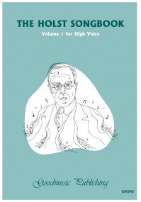 The Holst Songbook Volume 1 for High Voice published by Goodmusic