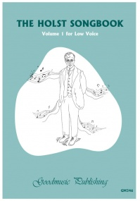The Holst Songbook Volume 1 for Low Voice published by Goodmusic