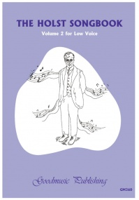 The Holst Songbook Volume 2 for Low Voice published by Goodmusic