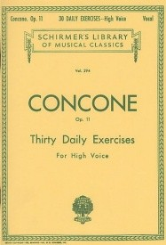 Concone: Thirty Daily Lessons For High Voice Opus 11 published by Schirmer
