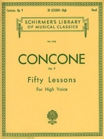 Concone: Fifty Lessons For High Voice Opus 9 published by Schirmer