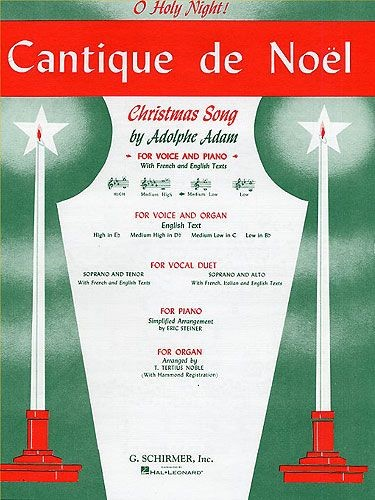 Cantique De Noel (O Holy Night) for Medium Low Voice in C published by Schirmer