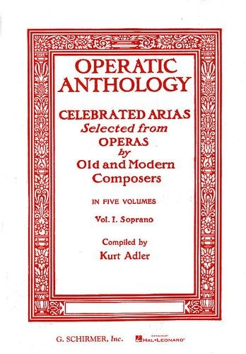 Operatic Anthology Volume I: Soprano published by Schirmer